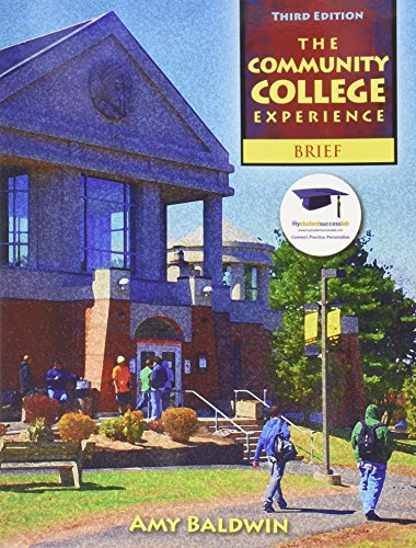 9780132683173: Community College Experience, Brief Edition, The with Student Reflection Journal (Lab Manual) (3rd Edition)