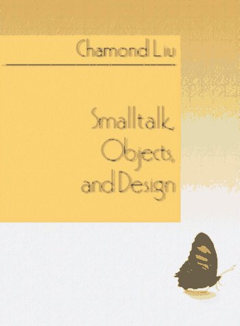 9780132683357: Smalltalk, Objects, and Design