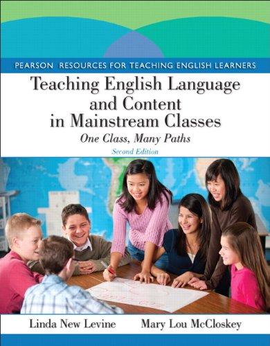 Teaching English Language and Content in Mainstream: New Levine, Linda;