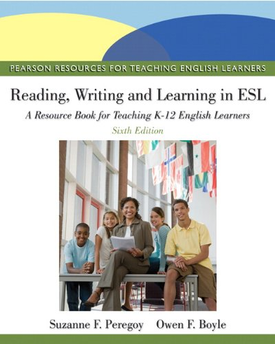 9780132685153: Reading, Writing, and Learning in ESL: A Resource Book for Teaching K-12 English Learners (6th Edition) (Pearson Resources for Teaching English Learners)