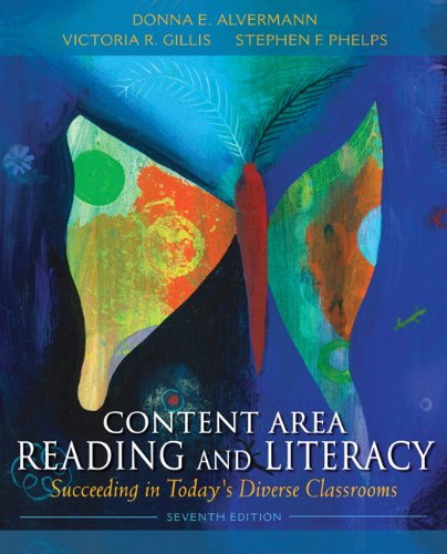 Content Area Reading and Literacy: Succeeding in Today s Diverse Classrooms