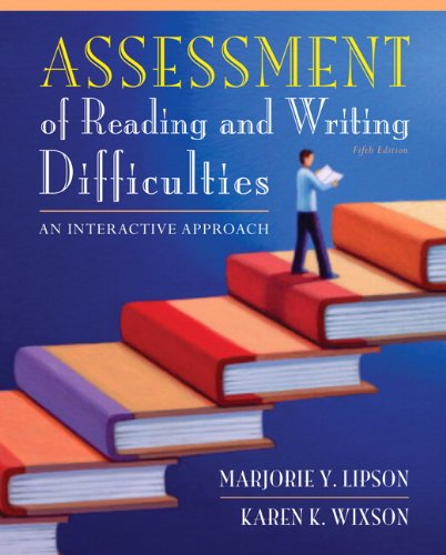 9780132685788: Assessment of Reading and Writing Difficulties: An Interactive Approach (5th Edition)