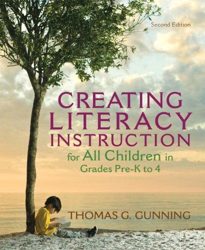 Creating Literacy Instruction for All Children in: Gunning, Thomas G.