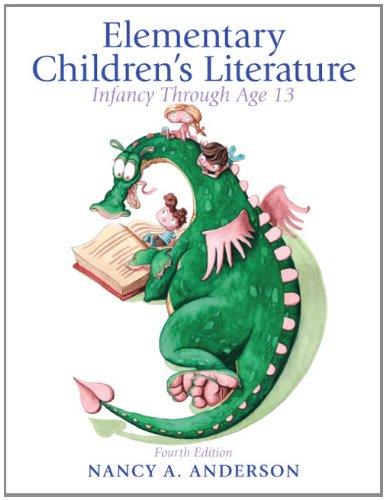 9780132685832: Elementary Children's Literature: Infancy Through Age 13