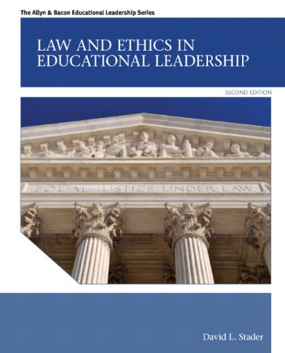 9780132685870: Law and Ethics in Educational Leadership (2nd Edition) (Allyn & Bacon Educational Leadership)