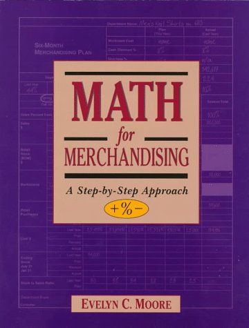9780132687232: Math for Merchandising: A Step-by-Step Approach