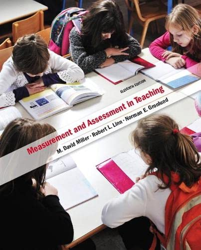 Measurement and Assessment in Teaching (11th Edition): Miller, M. David; Linn, Robert L.; Gronlund,...