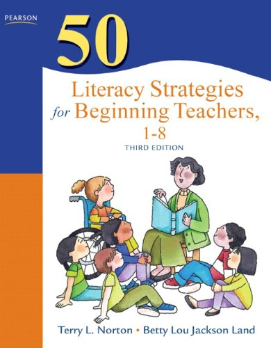 9780132690065: 50 Literacy Strategies for Beginning Teachers, 1–8 (3rd Edition) (Teaching Strategies Series)