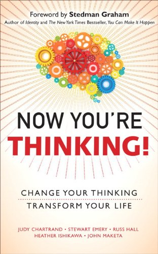 9780132690133: Now You're Thinking!: Change Your Thinking...Transform Your Life