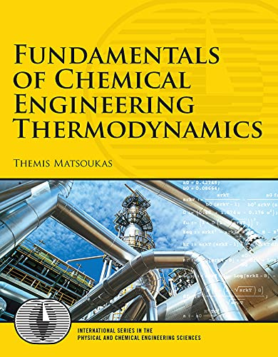 9780132693066: Fundamentals of Chemical Engineering Thermodynamics: With Applications to Chemical Processes (Prentice Hall International Series in the Physical and Chemi)