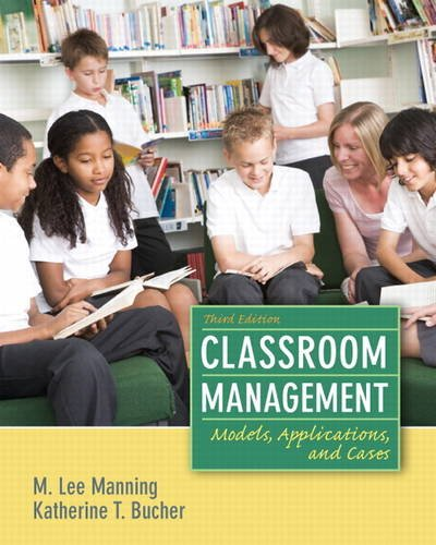9780132693233: Classroom Management: Models, Applications and Cases