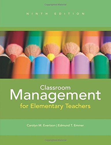 9780132693264: Classroom Management for Elementary Teachers