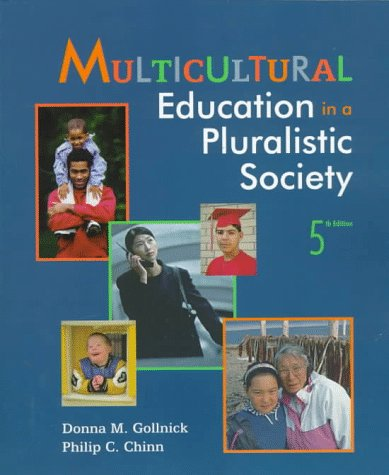 9780132695725: Multicultural Education in a Pluralistic Society