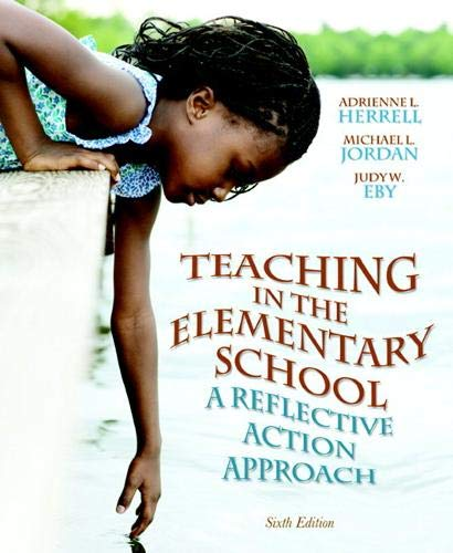 9780132696180: Teaching in the Elementary School: A Reflective Action Approach