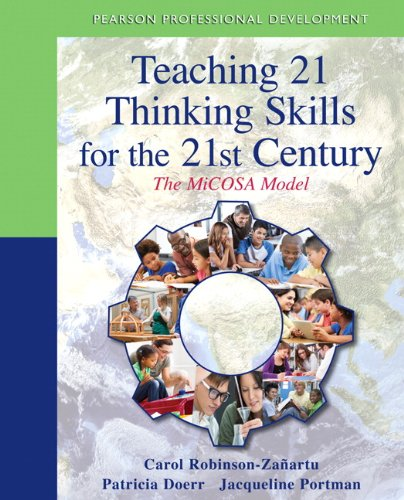 9780132698443: Teaching 21 Thinking Skills for the 21st Century: The MiCOSA Model