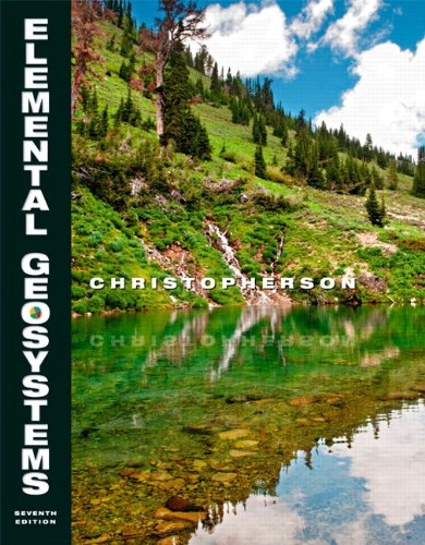 9780132698566: Elemental Geosystems, 7th Edition