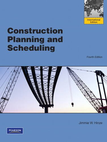 9780132699631: Construction Planning and Scheduling: International Edition