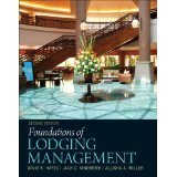 9780132699907: Foundations of Lodging Management with Front Office Management Simulation Access Card (2nd Edition)