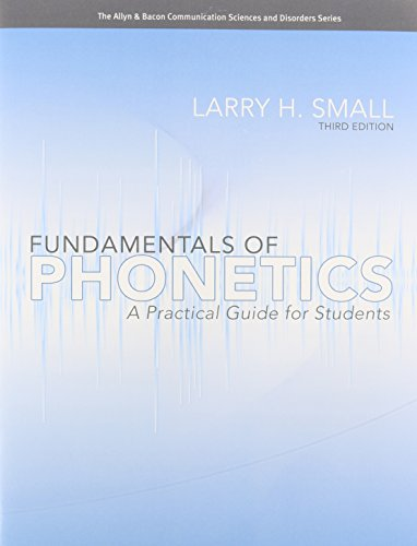 9780132700641: Fundamentals of Phonetics: A Practical Guide for Students with Audio CD (3rd Edition) (Allyn & Bacon Communication Sciences and Disorders)