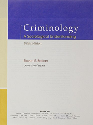 9780132705585: Criminology: A Sociological Understanding, Student Value Edition (5th Edition)