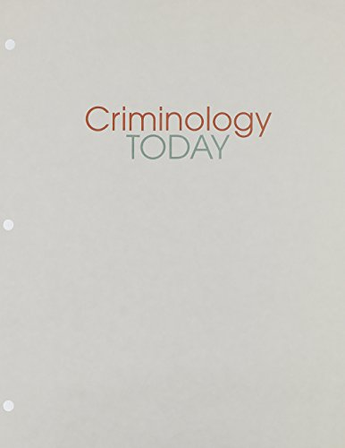 9780132705837: Criminology Today: An Integrative Introduction, Student Value Edition (6th Edition)