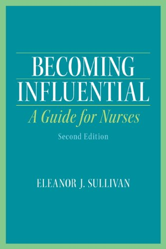 9780132706681: Becoming Influential: A Guide for Nurses