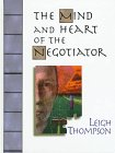 9780132709507: The Heart and Mind of the Negotiator