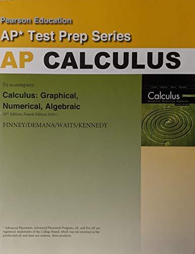 Title: PREPARING FOR CALCULUS AP EXAM: Finney, Demana, Waits,