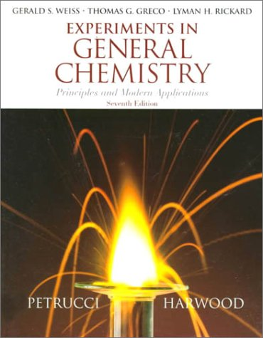 9780132713627: Experiments in General Chemistry: Principles and Modern Applications