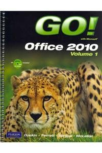 9780132716659: GO! with Microsoft Office 2010 Volume 1, and myitlab -- Access Card -- for GO! Office 2010 Vol. 1, Package