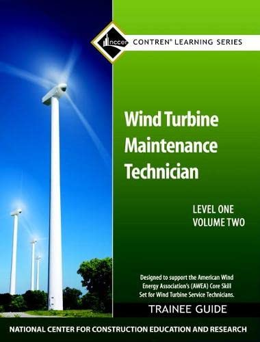 9780132718967: Wind Turbine Maintenance Level 1 Volume 2 Trainee Guide (Contren Learning)