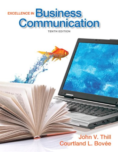 9780132719049: Excellence in Business Communication (10th Edition)