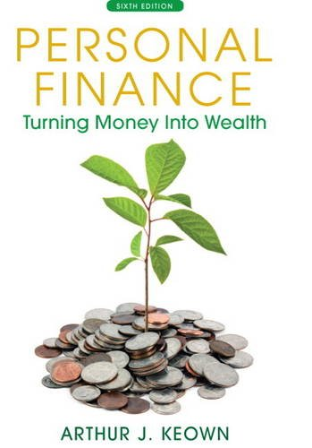 9780132719162: Personal Finance: Turning Money into Wealth (The Prentice Hall Series in Finance)