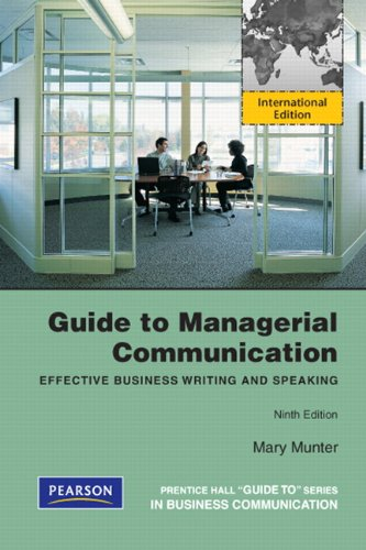9780132719872: Guide to Managerial Communication