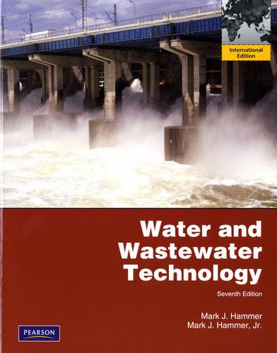 9780132719889: Water and Wastewater Technology: International Edition