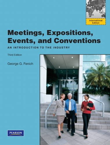 9780132719919: Meetings, Expositions, Events & Conventions: An Introduction to the Industry: International Edition