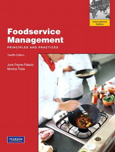 9780132719926: Foodservice Management: Principles and Practices: International Edition