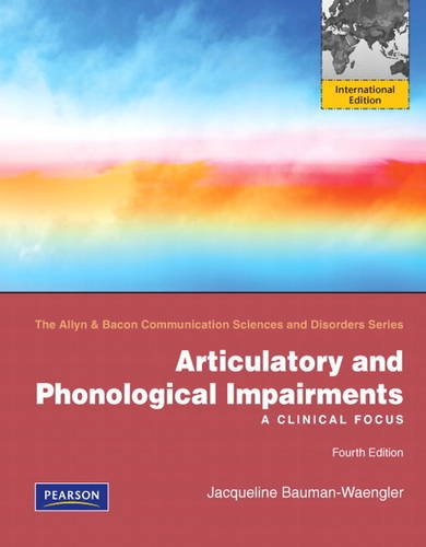 9780132719957: Articulatory and Phonological Impairments: A Clinical Focus