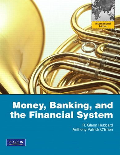 9780132722018: Money, Banking, and the Financial System