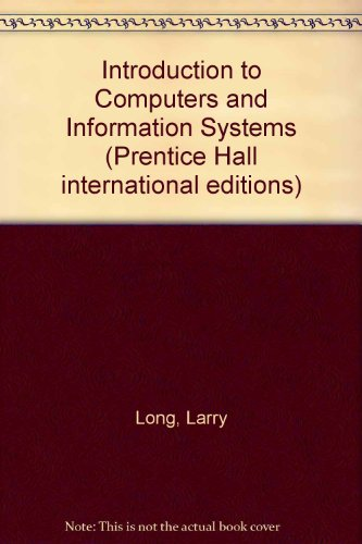 9780132722384: Introduction to Computers and Information Systems (Prentice Hall international editions)