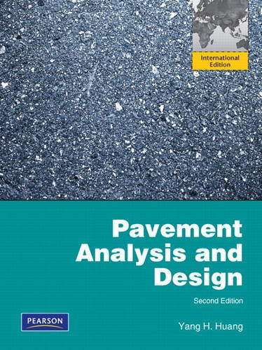9780132726108: Pavement Analysis and Design: International Edition