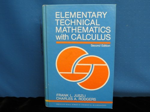 9780132727327: Elementary Technical Mathematics With Calculus (Prentice-Hall series in technical mathematics)