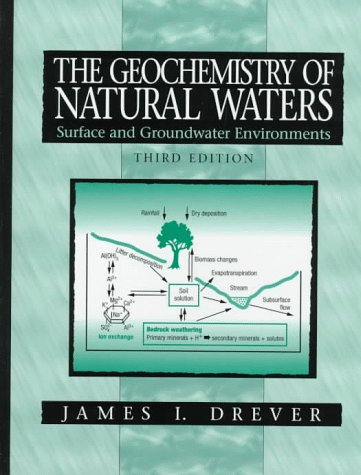 9780132727907: The Geochemistry of Natural Waters: Surface and Groundwater Environments