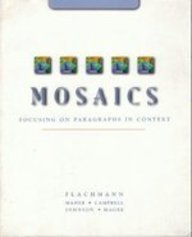 9780132728997: Mosaics: Focusing on Paragraphs in Context