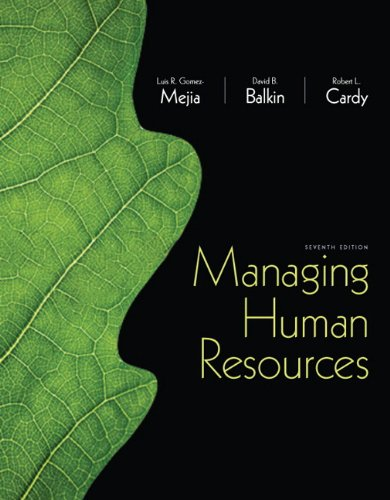 9780132729826: Managing Human Resources (7th Edition)