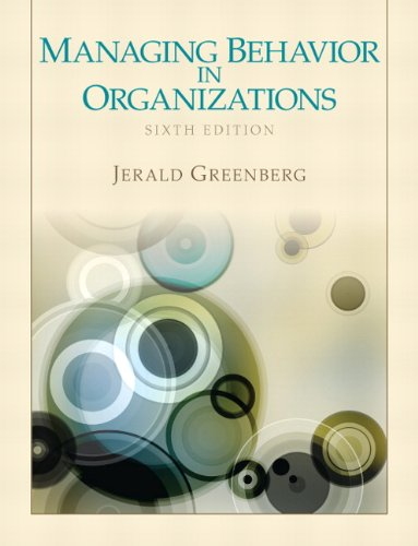9780132729833: Managing Behavior in Organizations
