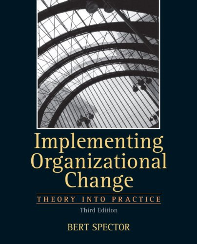 9780132729840: Implementing Organizational Change