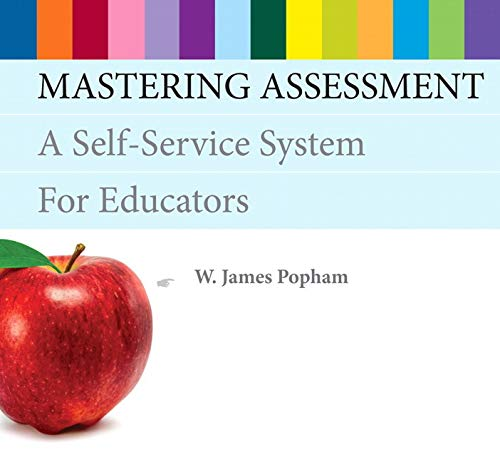 9780132732918: Mastering Assessment: A Self-Service System for Educators (2nd Edition)