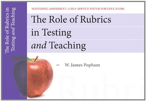9780132734943: The Role of Rubrics in Testing and Teaching, Mastering Assessment: A Self-Service System for Educators, Pamphlet 13 (Mastering Assessment Series)