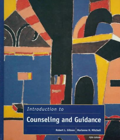 9780132735339: Introduction to Counseling and Guidance (5th Edition)